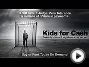 Kids For Cash the movie, Buy or Rent Today On Demand!